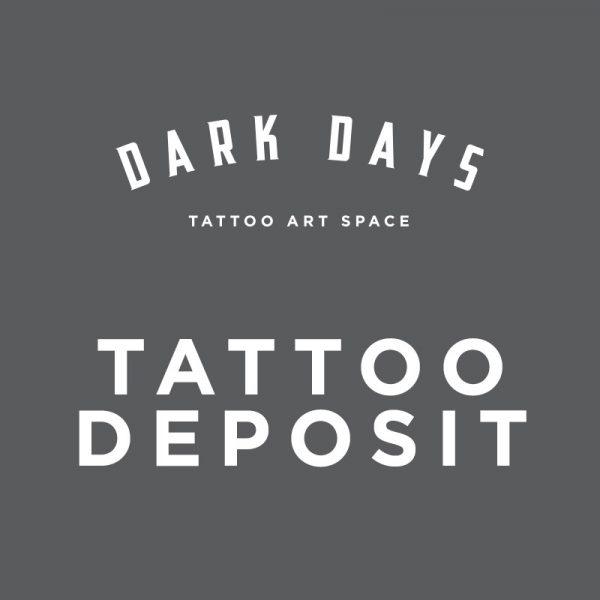 dark days tattoo deposit